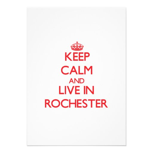 Keep Calm and Live in Rochester Announcement