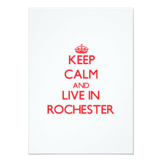 Keep Calm and Live in Rochester 5x7 Paper Invitation Card