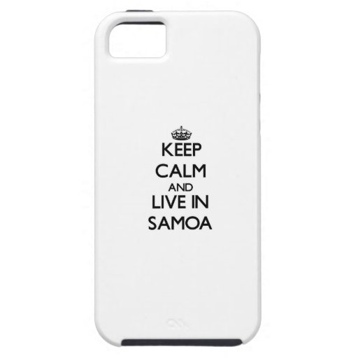 Keep Calm and Live In Samoa iPhone 5 Covers