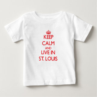 Keep Calm and Live in St. Louis T-shirts