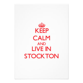 Keep Calm and Live in Stockton Cards