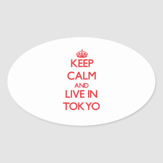 Keep Calm and Live in Tokyo Stickers