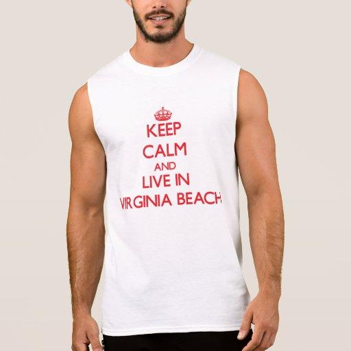 Keep Calm and Live in Virginia Beach Sleeveless Shirt