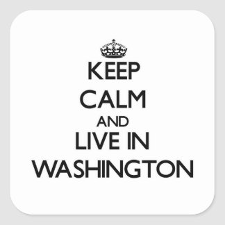 Keep Calm and Live In Washington Stickers