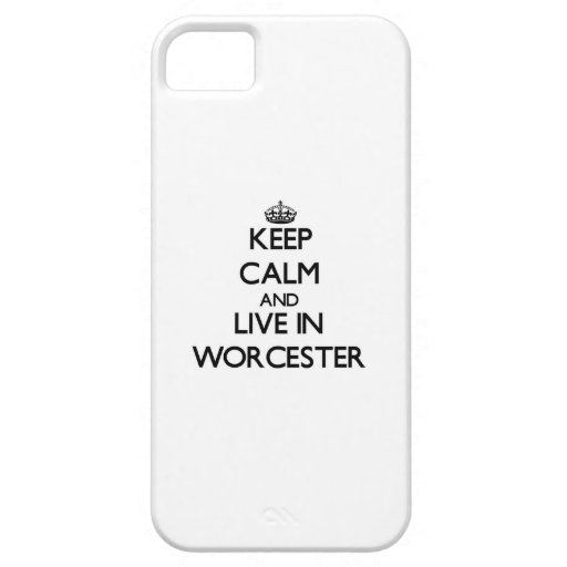 Keep Calm and live in Worcester iPhone 5 Cases