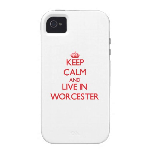 Keep Calm and Live in Worcester Vibe iPhone 4 Covers