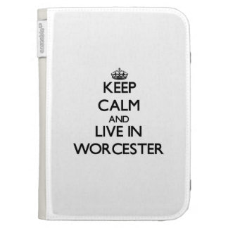 Keep Calm and live in Worcester Kindle 3 Cases