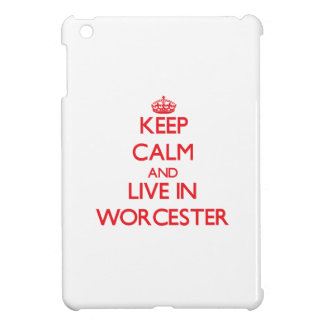 Keep Calm and Live in Worcester iPad Mini Covers