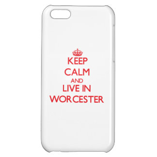Keep Calm and Live in Worcester iPhone 5C Case