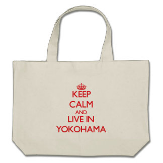 Keep Calm and Live in Yokohama Tote Bag