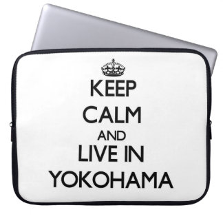 Keep Calm and live in Yokohama Computer Sleeve
