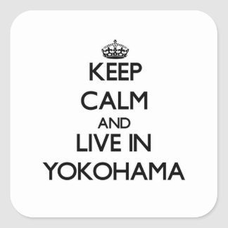Keep Calm and live in Yokohama Stickers