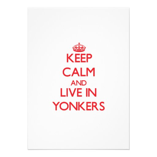 Keep Calm and Live in Yonkers Announcements
