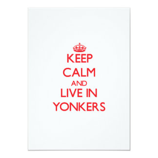 Keep Calm and Live in Yonkers 5x7 Paper Invitation Card