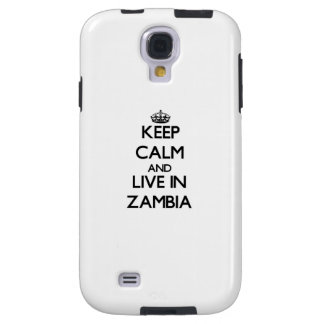 Keep Calm and Live In Zambia Galaxy S4 Case