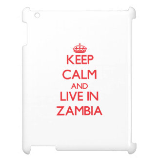 Keep Calm and live in Zambia iPad Cases