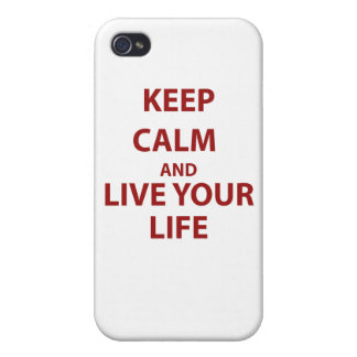 Keep Calm and Live Your Life Covers For iPhone 4