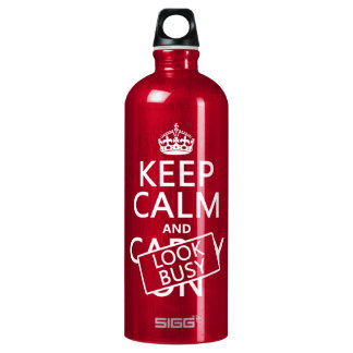Keep Calm and Look Busy (any color) Water Bottle