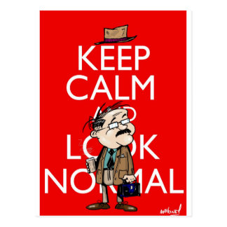 Keep Calm And Look Normal Postcard