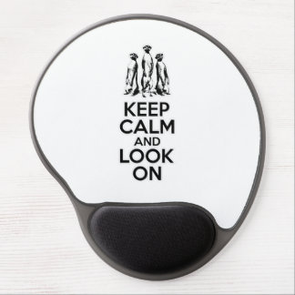 Keep Calm and Look On Gel Mousepad