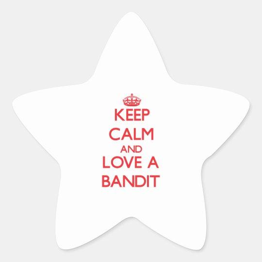 Keep Calm and Love a Bandit Star Sticker