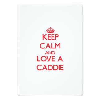 Keep Calm and Love a Caddie Personalized Invite