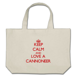 Keep Calm and Love a Cannoneer Bag