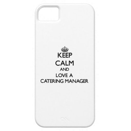 Keep Calm and Love a Catering Manager Cover For iPhone 5/5S