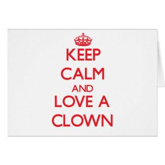 Keep Calm and Love a Clown Greeting Card