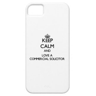 Keep Calm and Love a Commercial Solicitor Case For The iPhone 5