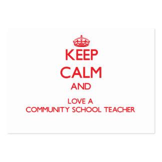 Keep Calm and Love a Community School Teacher Business Card Template