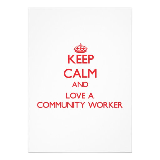 Keep Calm and Love a Community Worker Personalized Invitation