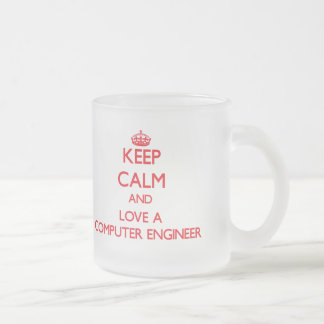 Keep Calm and Love a Computer Engineer Coffee Mug