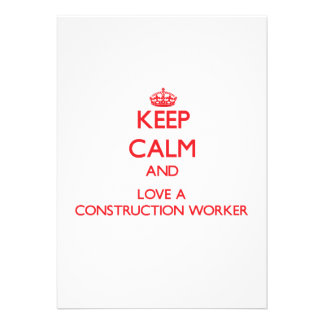 Keep Calm and Love a Construction Worker Announcement