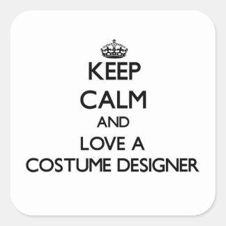 Keep Calm and Love a Costume Designer Square Sticker