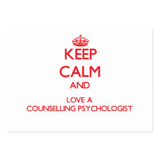 Keep Calm and Love a Counselling Psychologist Business Card Templates
