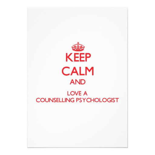 Keep Calm and Love a Counselling Psychologist Custom Announcements