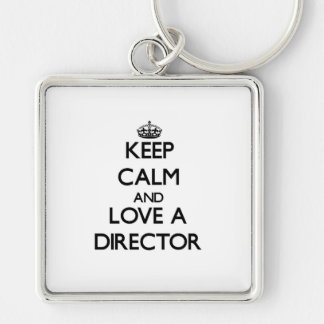 Keep Calm and Love a Director Silver-Colored Square Key Ring