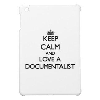 Keep Calm and Love a Documentalist iPad Mini Cases