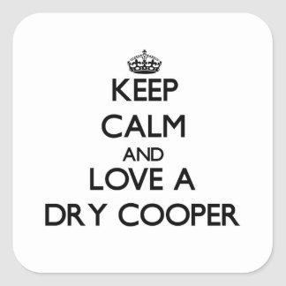 Keep Calm and Love a Dry Cooper Stickers