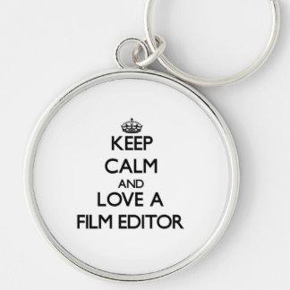 Keep Calm and Love a Film Editor Keychains