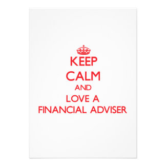 Keep Calm and Love a Financial Adviser Personalized Announcements