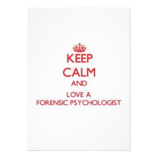 Keep Calm and Love a Forensic Psychologist Personalized Invitations