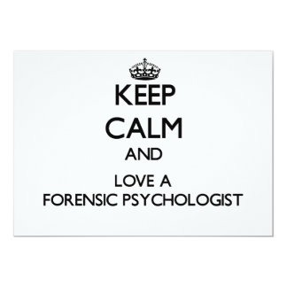 """Keep Calm and Love a Forensic Psychologist 5"""" X 7"""" Invitation Card"""