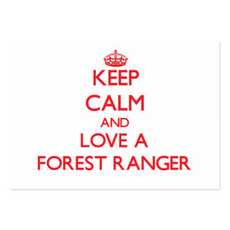 Keep Calm and Love a Forest Ranger Business Card Templates
