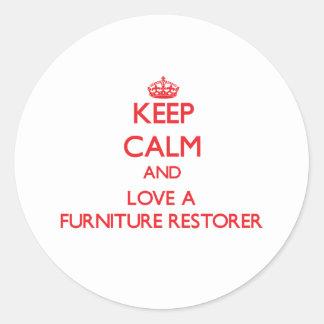 Keep Calm and Love a Furniture Restorer Round Stickers