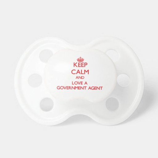 Keep Calm and Love a Government Agent Pacifier