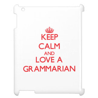 Keep Calm and Love a Grammarian Case For The iPad