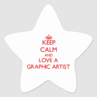Keep Calm and Love a Graphic Artist Star Stickers