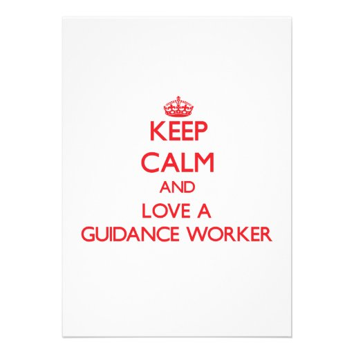 Keep Calm and Love a Guidance Worker Personalized Announcement